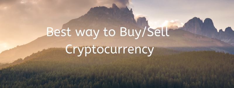 best way to buy and sell Cryptocurrency